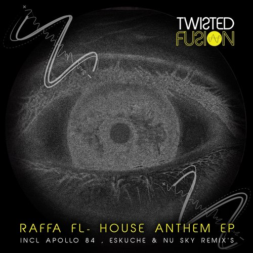 Raffa FL - House Anthem EP [TF011]